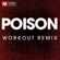 Poison (Extended Workout Remix) - Power Music Workout