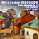 Various Artists - Alexander Mosolov: Piano Concerto No. 1, Iron Foundry, Soldiers' Songs