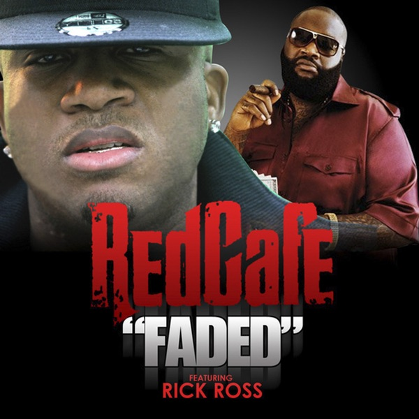 Faded (feat. Rick Ross) - Single