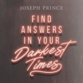 Find Answers in Your Darkest Times