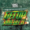 The Rara, Shanti Force & Big Zeeks - Get Up and Get It (feat. Selass, Doktor & Junior Dog) artwork