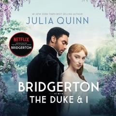 Bridgerton: The Duke and I: Bridgertons Book 1