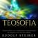 Rudolf Steiner - Teosofia: Introduzione alla conoscenza soprasensibile del mondo e del destino umano