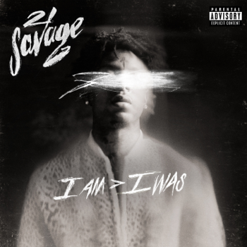 i am  i was Deluxe 21 Savage album songs, reviews, credits