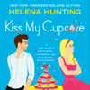Helena Hunting - Kiss My Cupcake  artwork