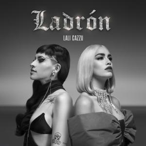 Lali & Cazzu - Ladrón