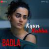 """Kyun Rabba (From """"Badla"""") - Armaan Malik & Amaal Mallik"""