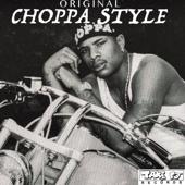 Download Choppa - Choppa Style