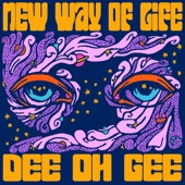 DeeOhGee - New Way of Life