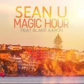 Blake Aaron;Sean U - Magic Hour (feat. Blake Aaron)