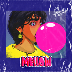 The Lightyears Explode - Mellow - EP