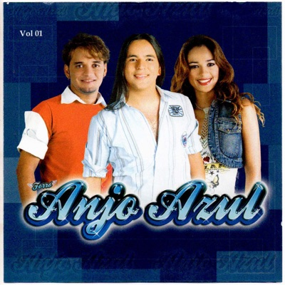Forró Anjo Azul, Vol. 01 - Forró Anjo Azul