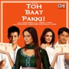 Toh Baat Pakki! (Original Motion Picture Soundtrack)