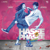 Hasee Toh Phasee (Original Motion Picture Soundtrack)