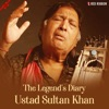 The Legend's Diary - Ustad Sultan Khan