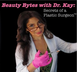 Beauty Bytes with Dr  Kay: Secrets of a Plastic Surgeon™: 50