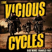The Vicious Cycles - I Like My Music Loud