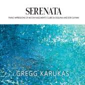 Gregg Karukas - Travessia
