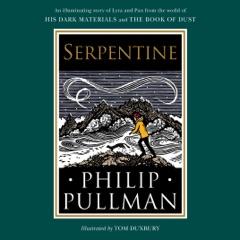 His Dark Materials: Serpentine (Unabridged)