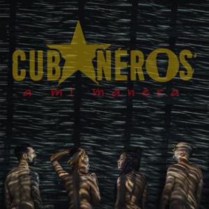 Cubaneros - A Mi Manera