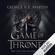 George R.R. Martin - Game of Thrones - Das Lied von Eis und Feuer 1