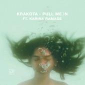 Krakota - Pull Me In