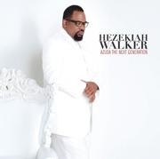 Every Praise - Hezekiah Walker