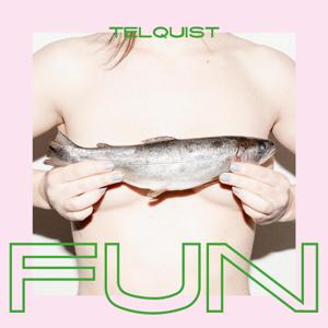 Telquist - Fun