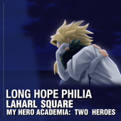 Long Hope Philia (From