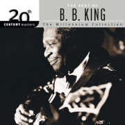 20th Century Masters - The Millennium Collection: Best of B.B. King - B.B. King