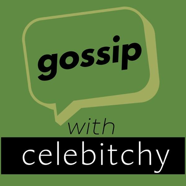 Gossip With Celebitchy