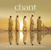 The Cistercian Monks of Stift Heiligenkreuz - Chant: Music for Paradise artwork