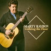 Marty Raybon - Walking the Floor
