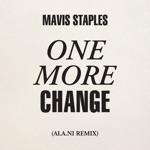 Mavis Staples - One More Change