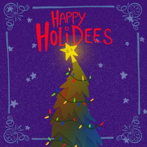 Mellodees - Happy Holidees (Instrumental)