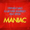 Stephen Oaks & Michael Sembello - Maniac (feat. SPYZR) [Extended Mix] artwork