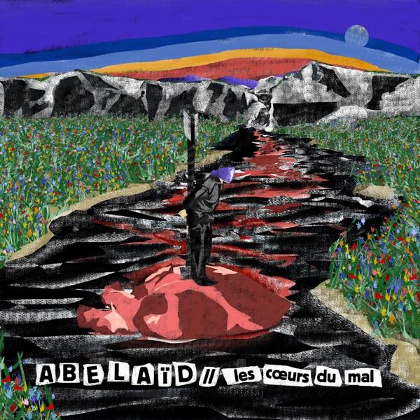 Abelaïd– Les cœurs du mal