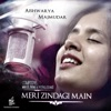 Meri Zindagi Mein Single