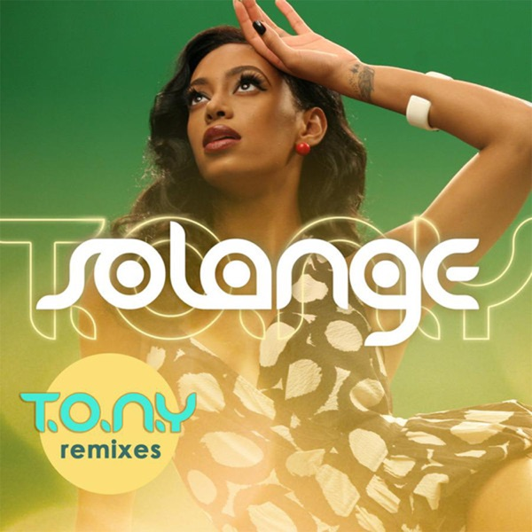 T.O.N.Y (Remixes)