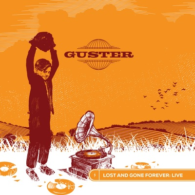 Lost and Gone Forever: Live - Guster