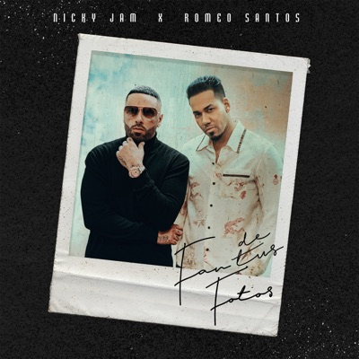 Nicky Jam & Romeo Santos - Fan de Tus Fotos
