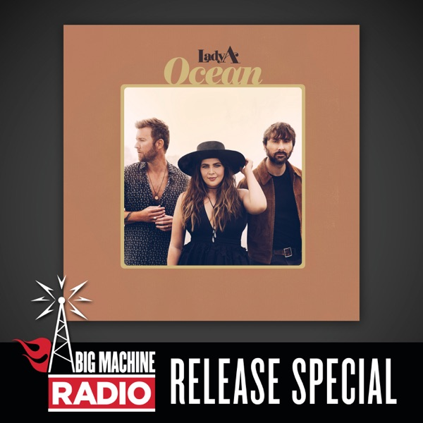 Ocean (Big Machine Radio Release Special)
