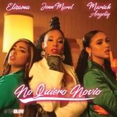 Jenn Morel/Mariah/Elisama - No Quiero Novio