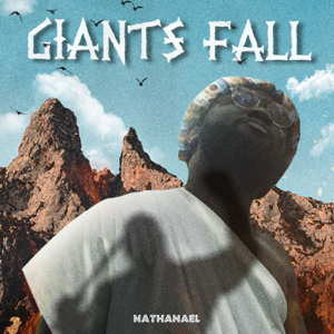Nathanael & Precision Productions - Giants Fall