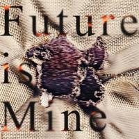 Future is Mine - EP