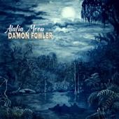 Damon Fowler - Leave It Alone