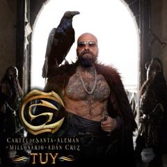 TUY (feat. Alemán, Millonario & Adán Cruz)