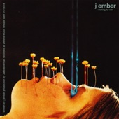 j ember - Wishing For Rain