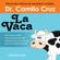 Dr. Camilo Cruz - La Vaca