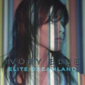IVORY BLUE - Elite Dreamland
